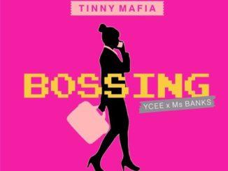 Ycee Ft Ms Banks – Bossing