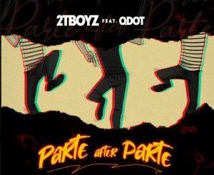 2TBOYZ ft Q DOT – Parte After Parte