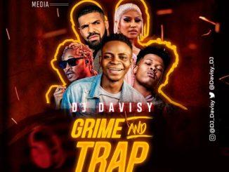 DJ Davisy - Grime & Trap Mixtape