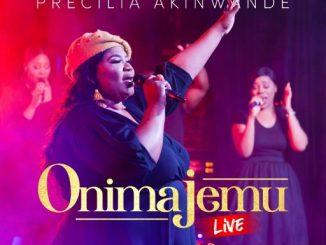"GOSPEL MUSIC: PRECILIA AKINWANDE - ""ONIMAJEMU"""