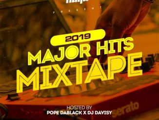 DJ MIX Pope DaBlack x DJ Davisy - 2019 Major Hits Mixtape