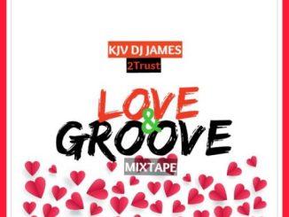 KJV DJ James Ft. 2Trust – Love & Groove Mix