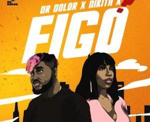 Music: Dr Dolor ft. Nikita – Figo