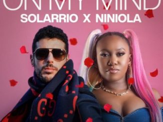Music: Solarrio ft. Niniola – On My Mind