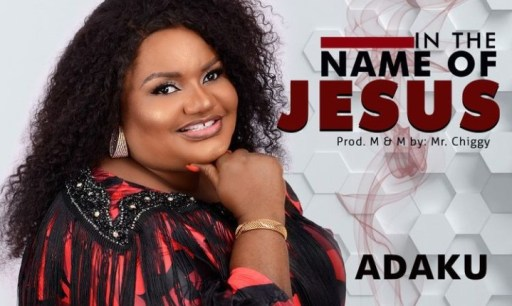 Gospel Music: Adaku – In The Name of Jesus