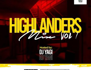Dj Mix: DJ YAGI - HighLanders Mix Vol.1