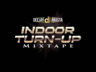 DJ Mix: Deejay j Masta – Indoor Turn Up Mix