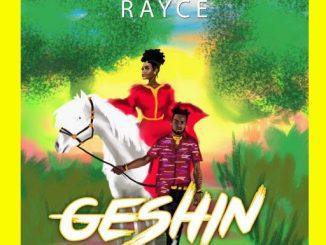 MUSIC: Rayce - Geshin