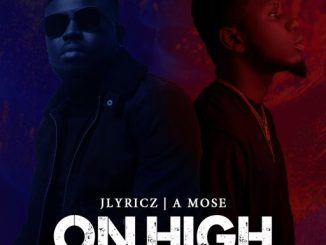 Jlyricz - On High (feat. A Mose) Artwork X