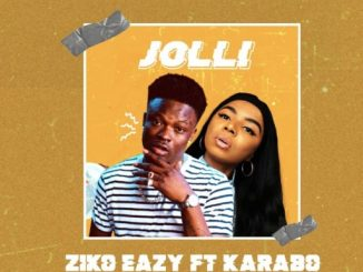 Music: Ziko Eazy ft. Karabo - Jolli