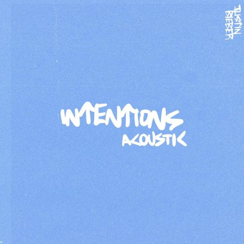 Music: Justin Bieber - Intentions (Acoustic)