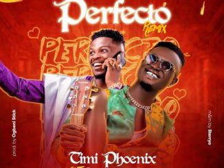 Gospel Music: Timi Phoenix ft Testimony Jaga - Perfecto