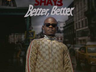 Music: Shay3 - Better Better