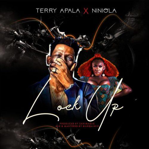 Music: Terry Apala ft Niniola – Lock Up