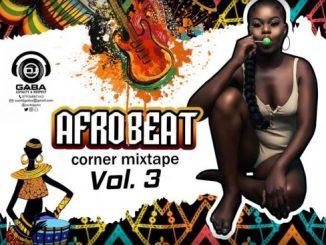 DJ MIX: DJ Gaba – Afrobeat Corner Mix (Pt 3)