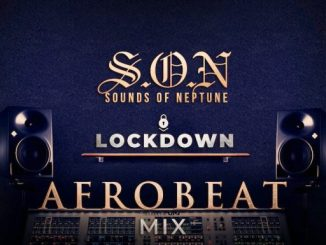 Dj Mix: DJ Neptune – Sounds Of Neptune (LockDown Afrobeat) Mix