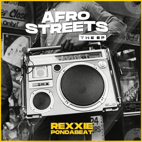 EP: Rexxie - Afro Streets