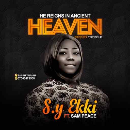 GOSPEL MUSIC: Susan Ekki ft Sam Peace - He Reigns