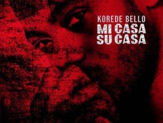 Korede Bello – Mi Casa Su Casa