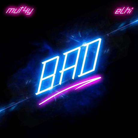 Music: Mut4y ft Elhi — Bad