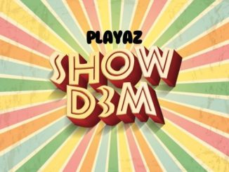 Music: Playaz - Show Dem
