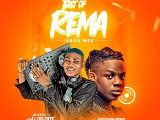 DJ MIX: DJ OP Dot - Best Of Rema (2020 Mix)