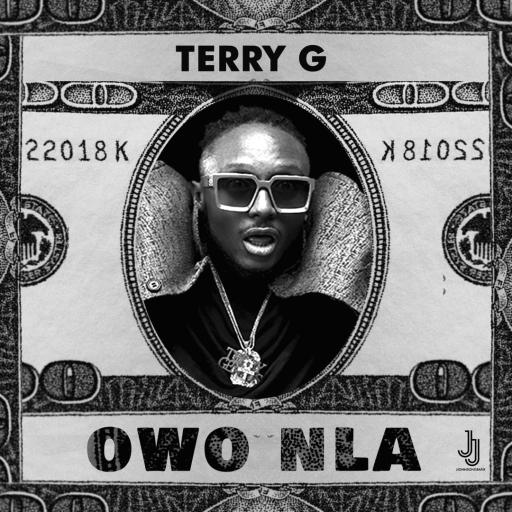 Terry G – Owo Nla