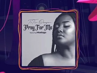 Titi Owusu Ft. Moelogo – Pray For Me