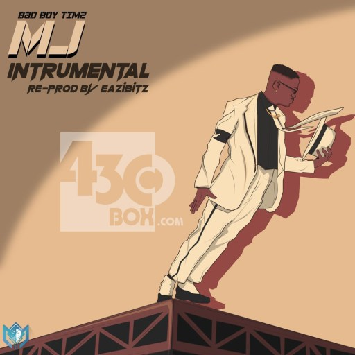 INSTRUMENTAL: Bad Boy Timz - MJ (Michael Jackson)