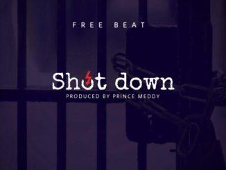 FreeBeat: Shut Down [Prod. By Prince Meddy]