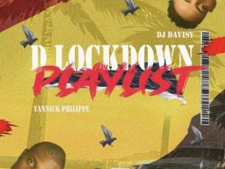 Dj Mix: DJ Davisy x Yannick Philippe – D Lockdown Playlist