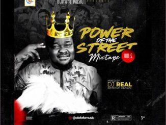 DJ MIX: DJ REAL – POWER OF THE STREET MIXTAPE VOL5