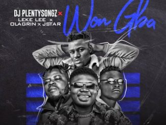 Music: DJ PlentySongz Ft Leke Lee, Ola Grin & Jstar - Won Gba