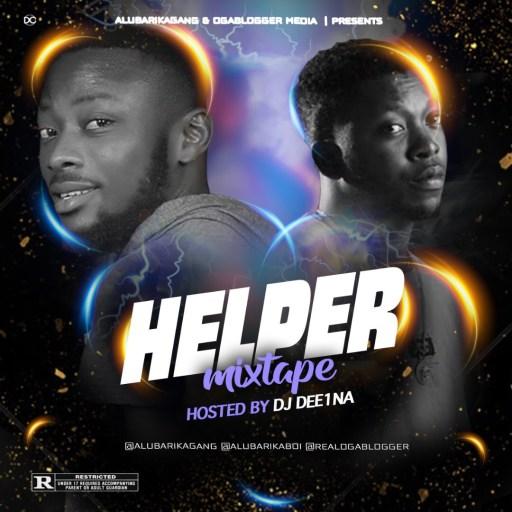 Dj Mix: DJ Dee1na Evaope ft Dannex – Helper Mixtape