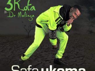 3kota ft Dr Malinga – Safa Ukoma