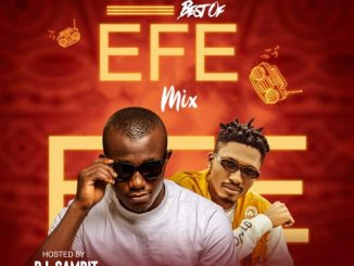 Dj Mix: DJ Gambit - Best Of Efe Mixtape
