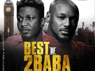 "Dj Mix: DJ Ayi – ""Best Of 2Baba"" (Reloaded)"