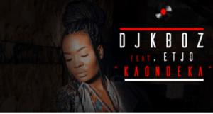 DJ Kboz ft Etjo Gin, Hookah & Cheris – Kaondeka