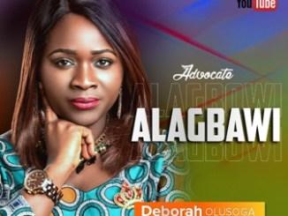 Gospel Music: Deborah Olusoga - 'Alagbawi' (Advocate)