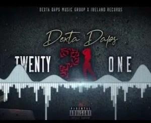Dexta Daps – Twenty One