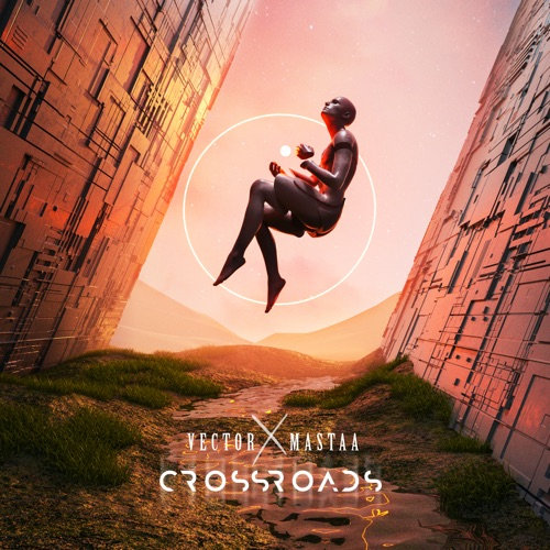 EP: Vector & Mastaa - Crossroads