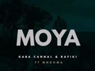 Gaba Cannal & Rafiki ft Mngoma Omuhle – Moya