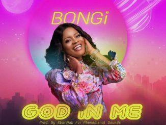Gospel Music: Bongi - God in Me