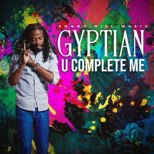 Gyptian – U Complete Me