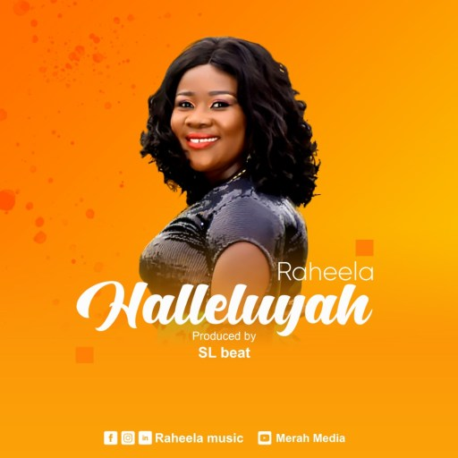 Gospel Music: Raheela - Hallelujah