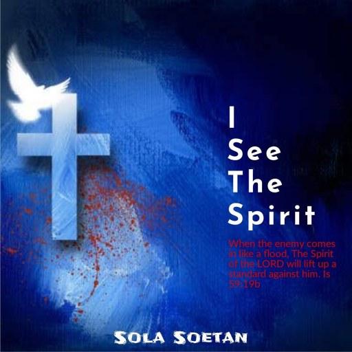 Gospel Music: Sola Soetan - I See The Spirit