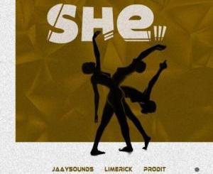 Music: Limerick x Jaaysounds x Prodit – She