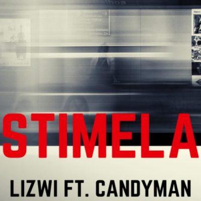 Lizwi ft Candy Man – Stimela