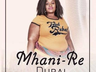 Mhani Re ft DJ Mfundisi – Dubai
