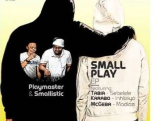 Playmaster & Smallistic ft Tabia – Sebelele (Original Mix)